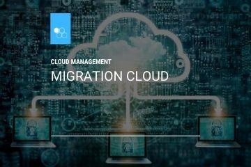 Migration vers le cloud
